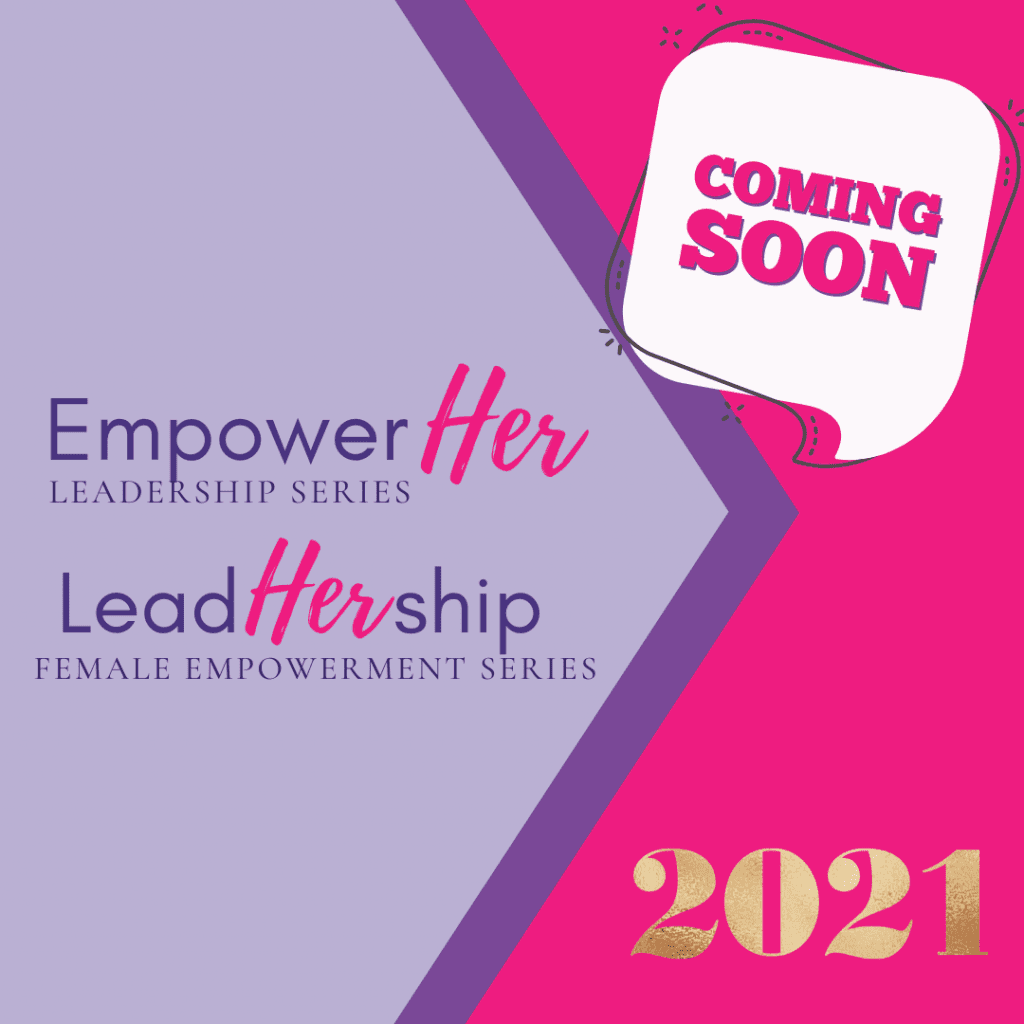 Leadhership and empowher series coming in 2021